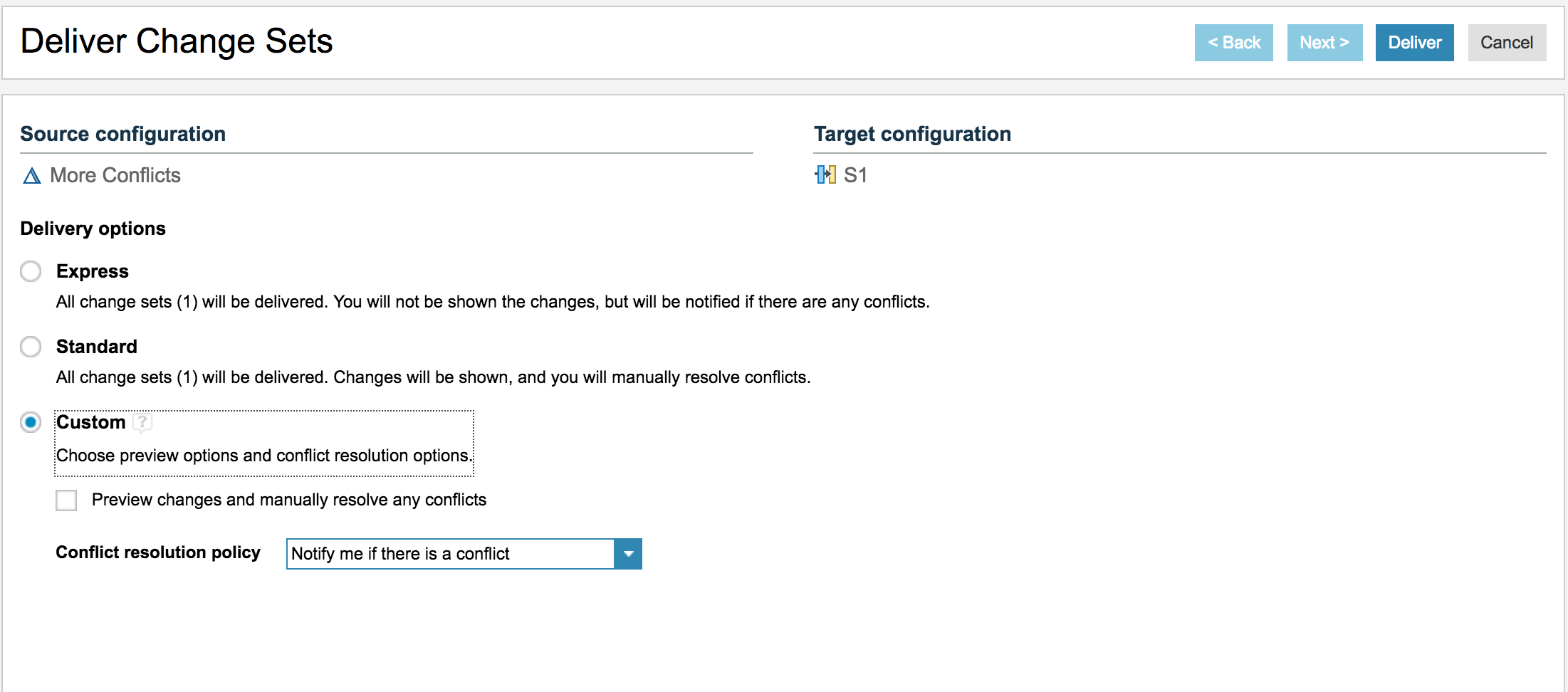 Source configuration options in the Deliver change sets dialog box