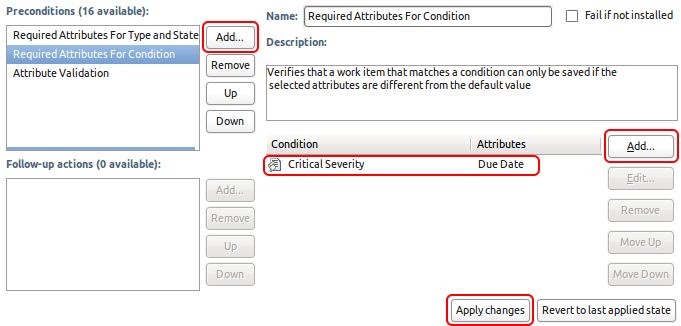 Configuration UI for preconditions in the Eclipse UI showing a read-only Due Date